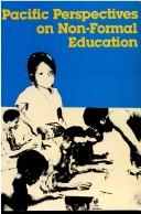 Cover of: Pacific perspectives on non-formal education |