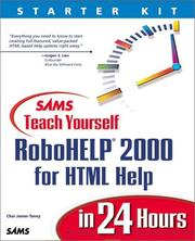 Cover of: Sams Teach Yourself RoboHELP 2000 for HTML Help in 24 Hours | Char James-Tanny
