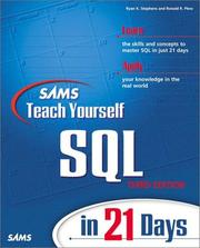 Cover of: Sams teach yourself SQL in 21 days | Ryan K. Stephens