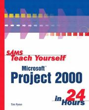 Cover of: Sams Teach Yourself Microsoft Project 2000 in 24 Hours | Tim Pyron