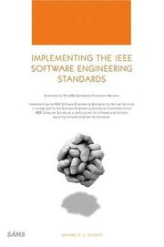 Cover of: Implementing the IEEE software engineering standards