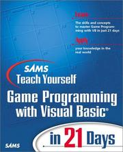 Cover of: Sams Teach Yourself Game Programming with Visual Basic in 21 Days (Teach Yourself  Days)