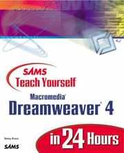 Sams Teach Yourself Macromedia Dreamweaver 4 in 24 Hours by Betsy Bruce