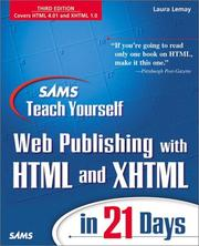 Cover of: Sams teach yourself Web publishing with HTML and XHTML in 21 days | Laura Lemay