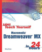 Sams Teach Yourself Macromedia Dreamweaver MX in 24 Hours by Betsy Bruce