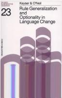 Cover of: Rule generalization and optionality in language change | Samuel Jay Keyser