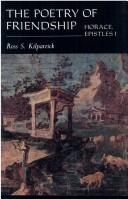 Cover of: The poetry of friendship | Ross S. Kilpatrick