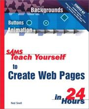 Sams teach yourself to create Web pages in 24 hours by Ned Snell