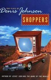 Cover of: Shoppers: Two Plays by Denis Johnson