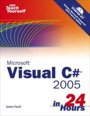 Cover of: Sams Teach Yourself Visual C# 2005 in 24 Hours, Complete Starter Kit | James Foxall