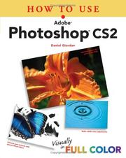 Cover of: How to Use Adobe Photoshop CS2