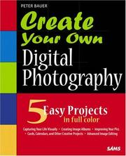 Cover of: Create Your Own Digital Photography