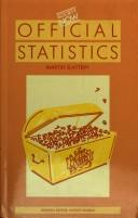 Cover of: Official statistics | Martin Slattery