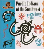 Cover of: Pueblo Indians of the Southwest | Mira Bartók