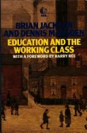 Education and the working class by Jackson, Brian