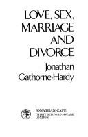 Cover of: Love, sex, marriage and divorce