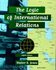 Cover of: The logic of international relations