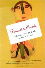 Cover of: Primitive people | Francine Prose
