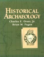Cover of: Historical archaeology | Charles E. Orser