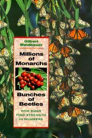 Cover of: Millions of Monarchs, Bunches of Beetles | Gilbert Waldbauer