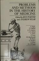 Cover of: Problems and methods in the history of medicine |