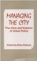 Cover of: Managing the city |