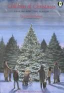 Cover of: Children of Christmas: stories for the season