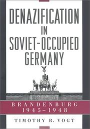 Cover of: Denazification in Soviet-Occupied Germany