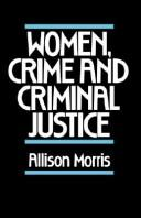 Cover of: Women, crime, and criminal justice