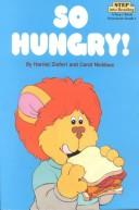 Cover of: So hungry!