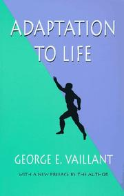 Cover of: Adaptation to life | George E. Vaillant