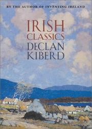 Cover of: Irish classics | Declan Kiberd
