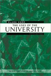 The uses of the university by Clark Kerr