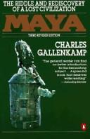 Cover of: Maya, the riddle and rediscovery of a lost civilization | Charles Gallenkamp