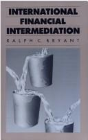 Cover of: International financial intermediation