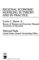 Cover of: Regional economic modeling in theory and in practice | Curtis C. Harris