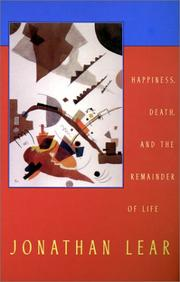 Cover of: Happiness, Death, and the Remainder of Life (The Tanner Lectures on Human Values) | Jonathan Lear