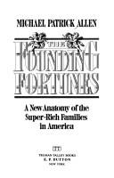 Cover of: founding fortunes | Michael Patrick Allen