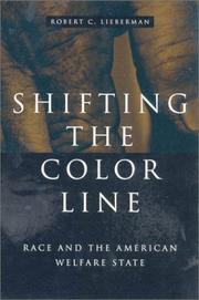 Cover of: Shifting the Color Line | Robert C. Lieberman