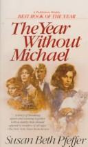 Cover of: The Year Without Michael