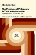 The problems of philosophy in their interconnection by Moritz Schlick