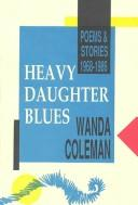 Cover of: Heavy daughter blues