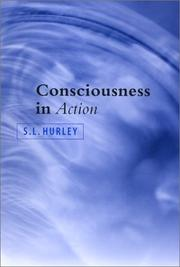 Cover of: Consciousness in Action | S. L. Hurley