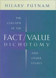 Cover of: The Collapse of the Fact/Value Dichotomy and Other Essays