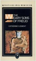 Cover of: The weary sons of Freud | Catherine ClГ©ment
