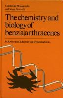 Cover of: chemistry and biology of benz(a)anthracenes | Melvin S. Newman