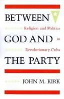 Cover of: Between God and the party