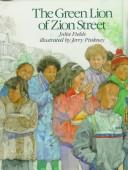 The green lion of Zion Street by Julia Fields