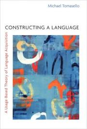 Cover of: Constructing a language | Michael Tomasello
