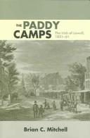 Cover of: The paddy camps | Brian Christopher Mitchell